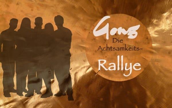 Gong- Achtsamkeits Rallye